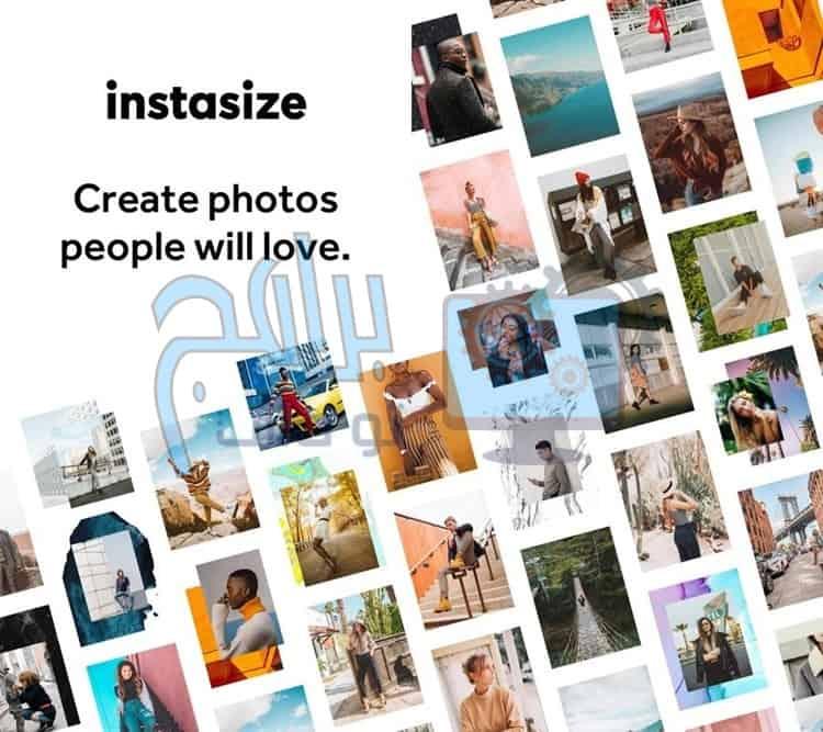 ماهي مميزات تطبيق InstaSize لتعديل الصور ؟