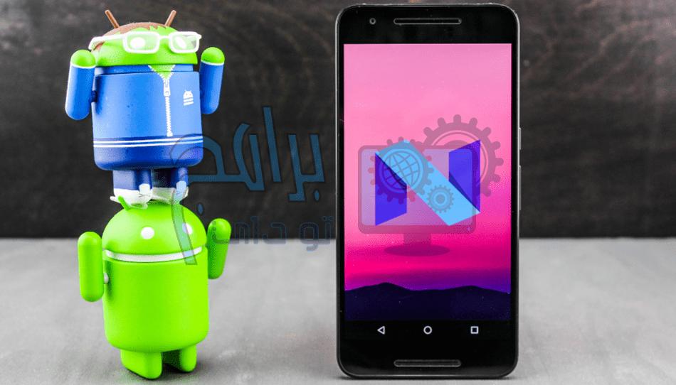 أندرويد نوجا Nougat 0 – 7.1 Android